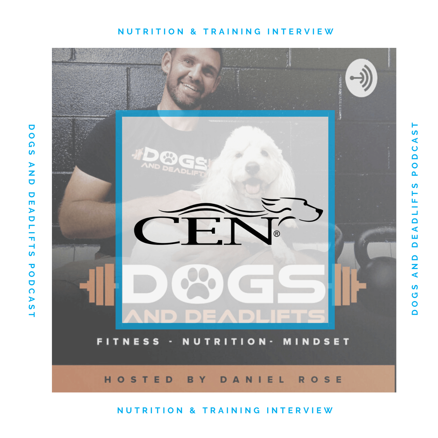 Episode 6 NUTRITION & TRAINING INTERVIEW - Dogs And Deadlifts Podcast